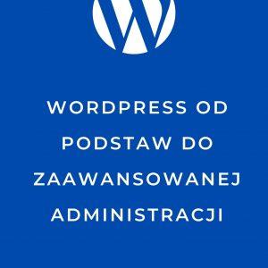 WordPress od podstaw do zaawansowanej administracji