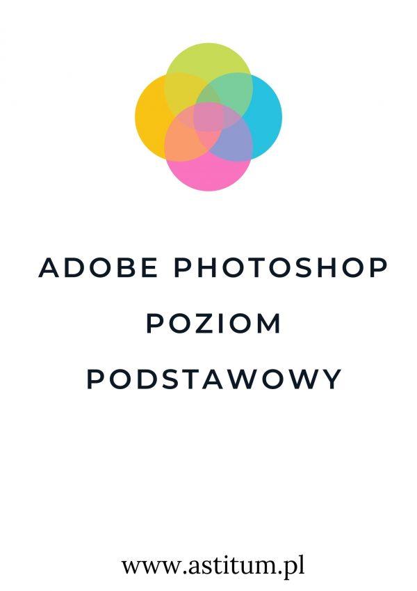 Adobe Photoshop poziom podstawowy