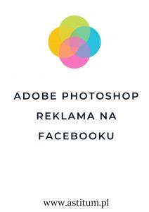 Adobe Photoshop reklama na Facebooku