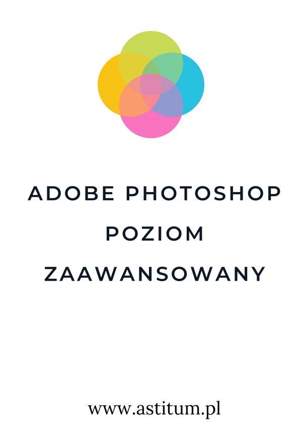 Adobe Photoshop poziom zaawansowany