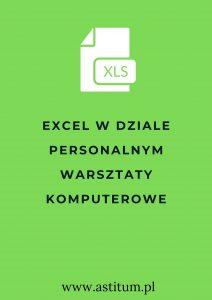 Excel w dziale personalnym warsztaty komputerowe