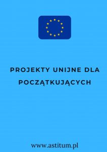 Projekty unijne dla początkujących