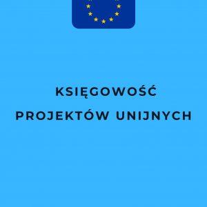 Księgowość projektów unijnych